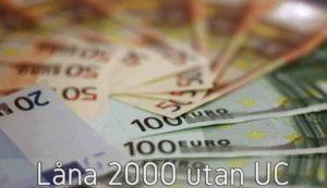 Låna 2000 utan UC