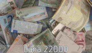 Låna 22000