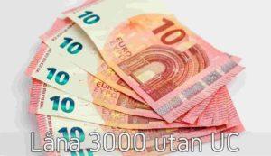 Låna 3000 utan UC