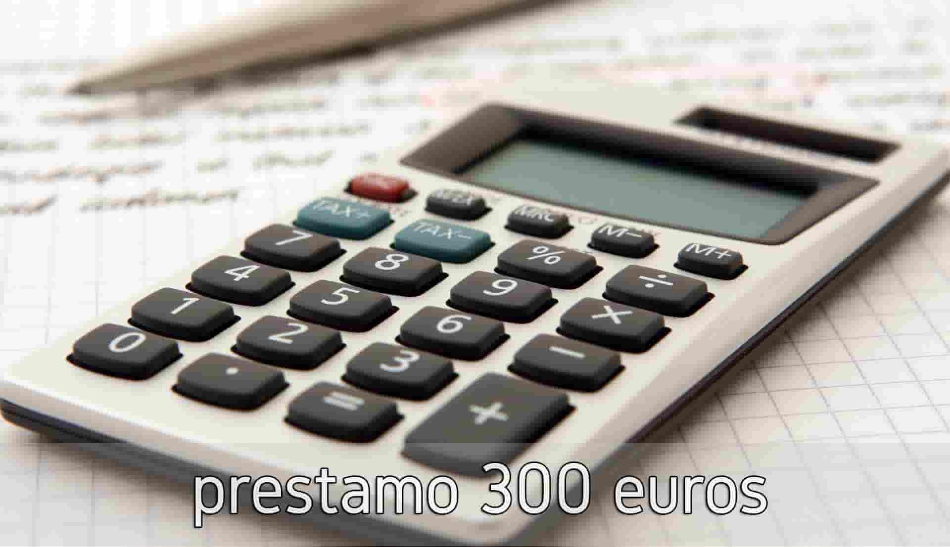 prestamo 300 euros