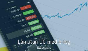 Lån utan UC med e-leg