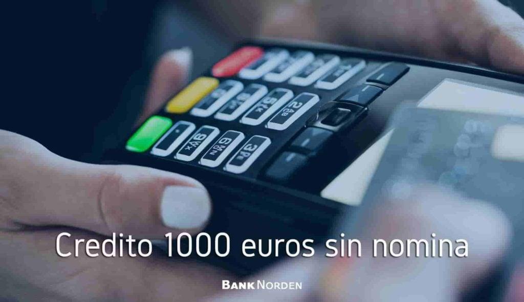 credito 1000 euros sin nomina