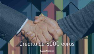 Credito de 5000 euros