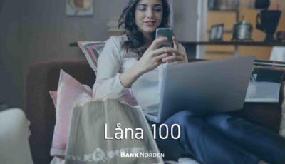 Låna 100