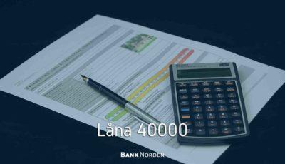 Låna 40000