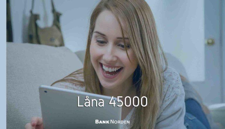 Låna 45000