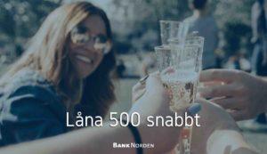 Låna 500 snabbt