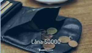 Låna 50000