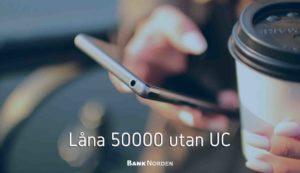 Låna 50000 utan UC