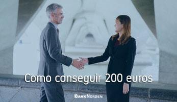 Como conseguir 200 euros