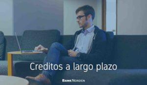 Creditos a largo plazo