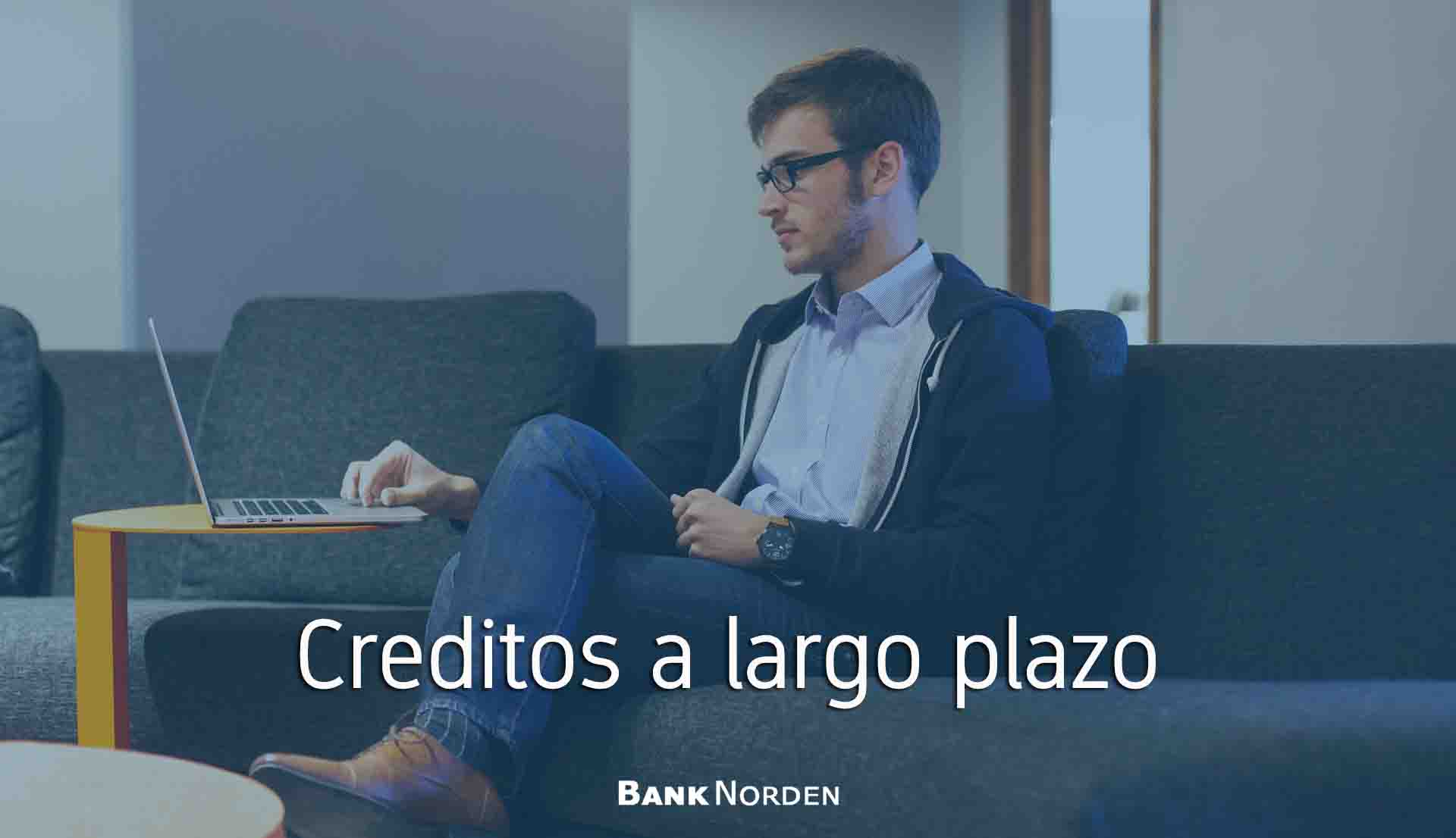 Creditos a largo plazo