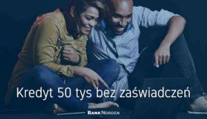 Kredyt 50 tys bez zaświadczeń