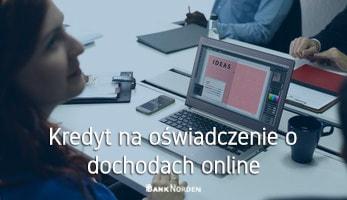 Kredyt na oświadczenie o dochodach online
