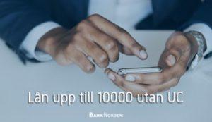 Lån upp till 10000 utan UC