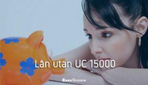 Lån utan UC 15000