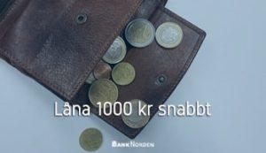 Låna 1000 kr snabbt