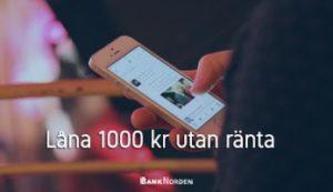 Låna 1000 kr utan ränta