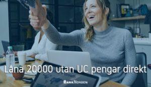 Låna 20000 utan UC pengar direkt