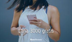 Låna 3000 gratis
