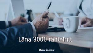 Låna 3000 räntefritt