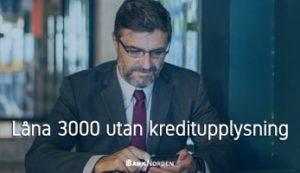 Låna 3000 utan kreditupplysning