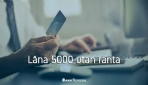 Låna 5000 utan ränta