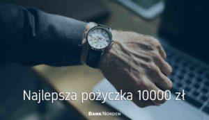Najlepsza pożyczka 10000 zł