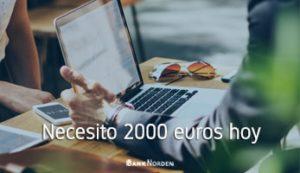 Necesito 2000 euros hoy
