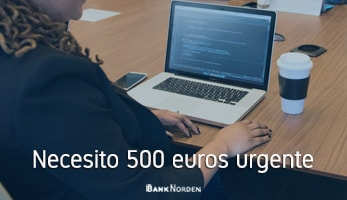 Necesito 500 euros urgente