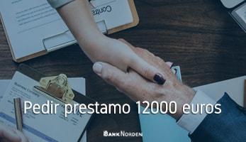 Pedir prestamo 12000 euros