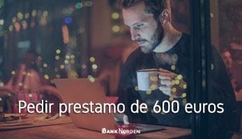 Pedir prestamo de 600 euros