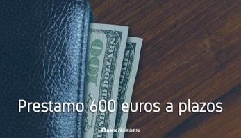 Prestamo 600 euros a plazos