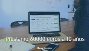 Prestamo 60000 euros a 10 años