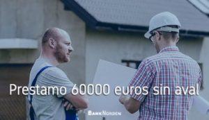 Prestamo 60000 euros sin aval