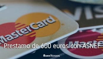 Prestamo de 600 euros con ASNEF