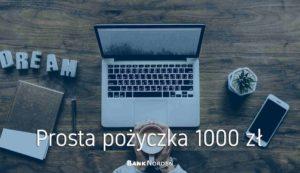 Prosta pożyczka 1000 zł