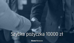 Szybka pożyczka 10000 zł