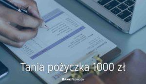 Tania pożyczka 1000 zł