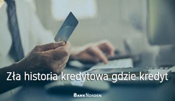 Zła historia kredytowa gdzie kredyt