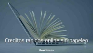 creditos rapidos online sin papeleo