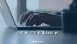 low interest loans
