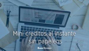 mini creditos al instante sin papeleos