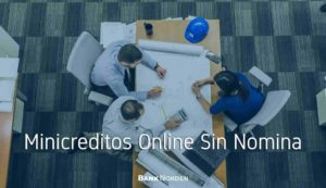 minicreditos online sin nomina