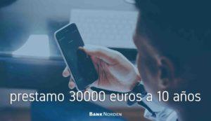 prestamo 30000 euros a 10 años