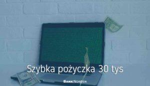 szybka pożyczka 30 tys