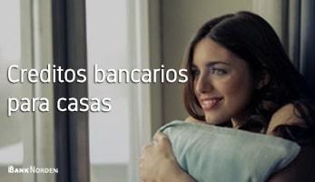 Creditos bancarios para casas