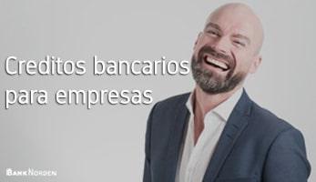 Creditos bancarios para empresas