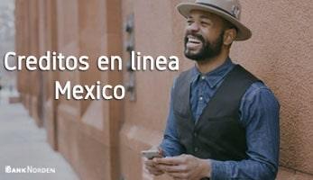 Creditos en linea Mexico