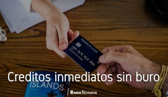 Creditos inmediatos sin buro